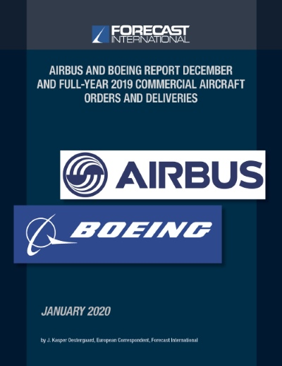 Forecast International Airbus and Boeing Commercial Aircraft Orders and Deliveries - Full Year 2019